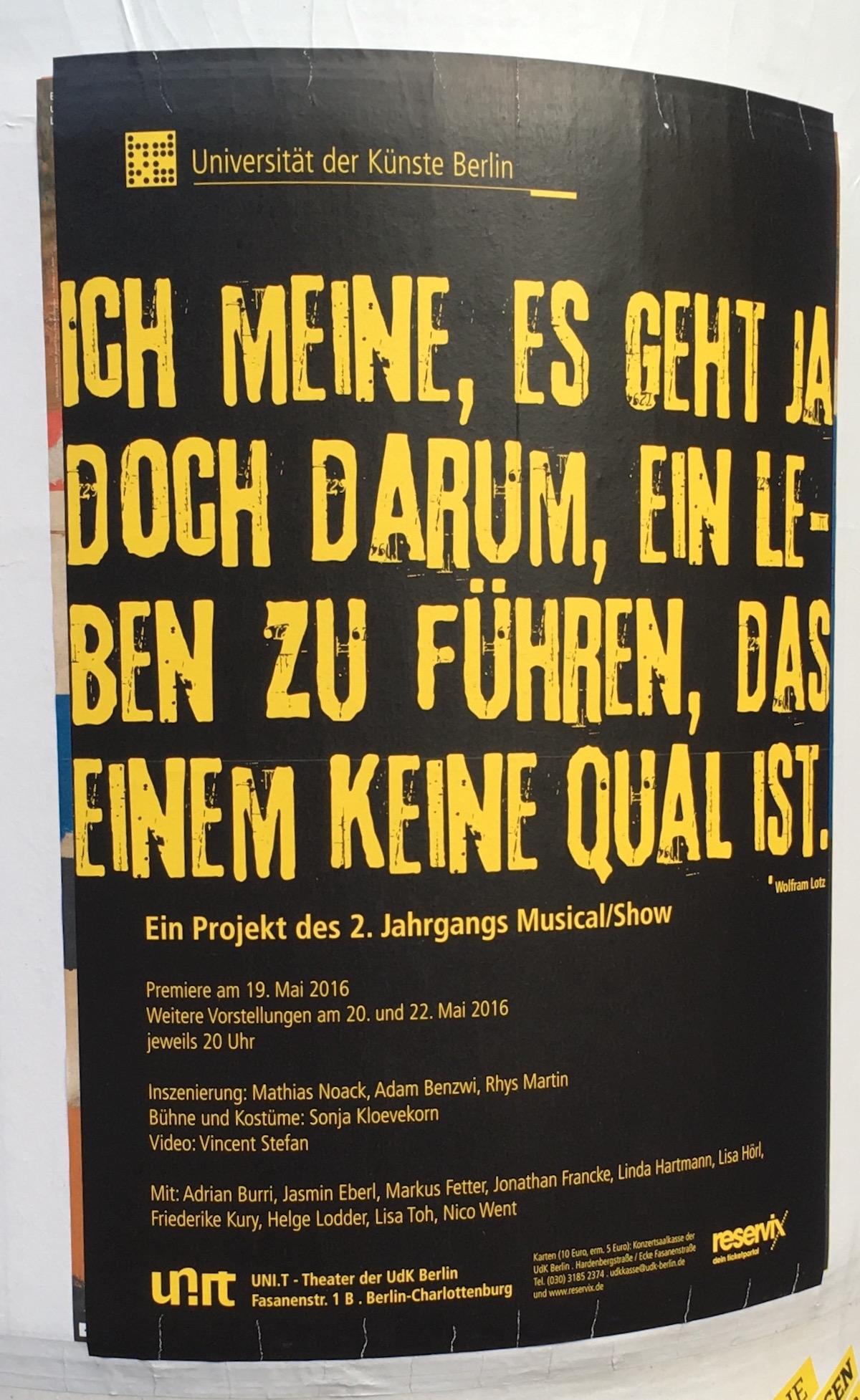 Plakat: Ich meine, es geht ja doch darum, ein Leben zu führen, das einem keine Qual ist